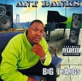 Miscellaneous Lyrics Ant Banks F/ Too $hort, 2Pac, MC Breed