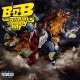 B.O.B Vs. Bobby Ray (Mixtape) Lyrics B.o.B