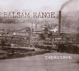 Papertown Lyrics Balsam Range