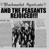 And the Peasants Rejoiced Lyrics Blackmarket Syndicate