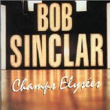 Champs Elysees Lyrics Bob Sinclar