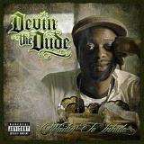 Waitin' To Inhale Lyrics Devin The Dude