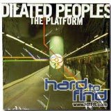 The Platform Lyrics Dilated Peoples