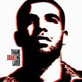 Thank Me Later Lyrics Drake