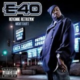 Revenue Retievin : Night Shift Lyrics E-40 Ft Lenny Williams