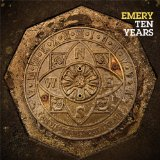 Ten Years Lyrics Emery