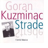 Strade Lyrics Goran Kuzminac
