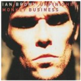 Unfinished Monkey Business Lyrics Ian Brown