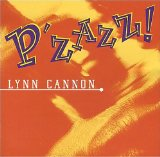 P'zazz! Lyrics Lynn Cannon