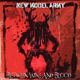 Between Wine And Blood Lyrics New Model Army