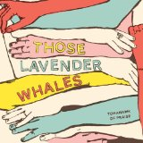 Tomahawk of Praise Lyrics Those Lavender Whales