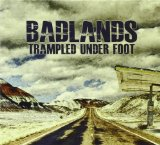 Badlands Lyrics Trampled Under Foot
