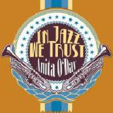 In Jazz We Trust Lyrics Anita O'Day