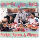 Porkin' Beans & Wienes Lyrics B-Rock And The Bizz