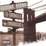 Zu-Chronicles Vol. 1: Throwbacks Lyrics Buddha Monk