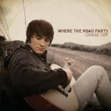 Where The Road Parts Lyrics Chase Coy