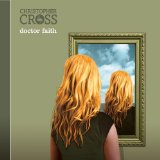 Doctor Faith Lyrics Christopher Cross