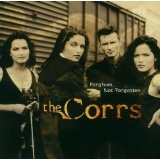 Forgiven, Not Forgotten Lyrics Corrs, The