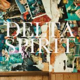Miscellaneous Lyrics Delta Spirit