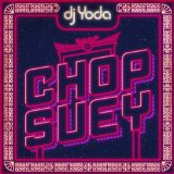Chop Suey Lyrics DJ Yoda