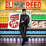 Come And Get It Lyrics Eli Paperboy Reed & The True Loves