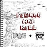 Bounce & Roll Lyrics Fon & Andrew Flip Oliver