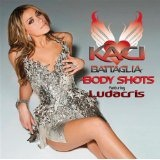 Body Shots (Single) Lyrics Kaci Battaglia