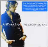 The Story So Far Lyrics Keith Urban