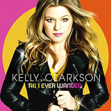 All I Ever Wanted Lyrics Kelly Clarkson