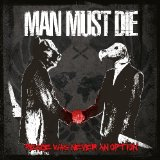 Peace Was Never an Option Lyrics Man Must Die