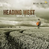 Heading West Lyrics Mike Howe