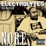 Electrolytes (Single) Lyrics N.O.R.E.