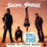 Still Cyco After All These Years Lyrics Suicidal Tendencies