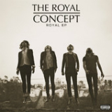 Goldrushed Lyrics The Royal Concept