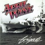 Frigate Lyrics April Wine