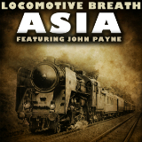 Locomotive Breath (Single) Lyrics Asia