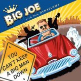 You Can't Keep A Big Man Down Lyrics Big Joe Maher