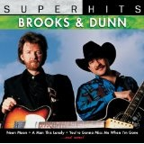 Super Hits Lyrics Brooks & Dunn
