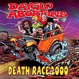 Death Race 2000 Lyrics Dayglo Abortions