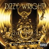 The Golden Age  Lyrics Dizzy Wright