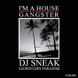 Gangsters Paradise Lyrics DJ Sneak
