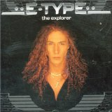 The Explorer Lyrics E-Type