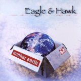 Mother Earth Lyrics Eagle & Hawk