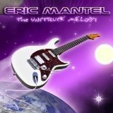 The Unstruck Melody Lyrics Eric Mantel