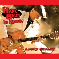 Lucky Streak Lyrics Hank Biggs