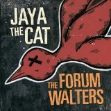 No No Song Lyrics Jaya the Cat & The Forum Walters