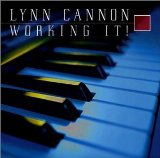 Working It! Lyrics Lynn Cannon
