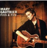 Filth & Fire Lyrics Mary Gauthier
