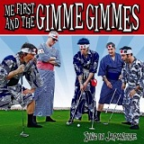 Sing In Japanese (EP) Lyrics Me First And The Gimme Gimmes