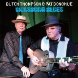 Vicksburg Blues Lyrics Pat Donohue And Butch Thompson